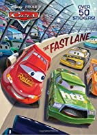 The Fast Lane (Disney/Pixar Cars) (Super…