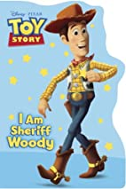 I Am Sheriff Woody (Disney/Pixar Cars)…