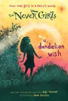A Dandelion Wish by Kiki Thorpe