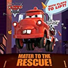 Mater to the Rescue! (Disney/Pixar Cars)…