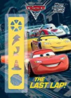The Last Lap! (Disney/Pixar Cars 2)…