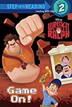 Game On! (Disney Wreck-It Ralph) (Step into…