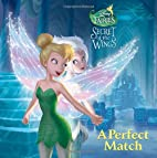 A Perfect Match (Disney Fairies)…