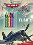 In Flight! (Disney Planes) (Color Plus…