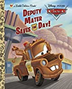 Deputy Mater Saves the Day! (Disney/Pixar…
