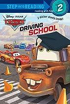 CARS: Driving School by Kristen L. Depken