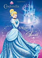 A Night to Sparkle (Disney Princess) (Deluxe…