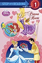 Princess Hearts (Disney Princess) (Step into…