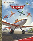 Disney Planes Big Golden Book (Disney…