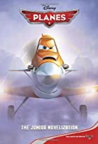 Disney Planes The Junior Novelization…