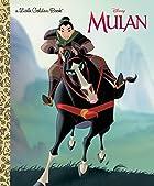 Mulan (Disney Princess) (Little Golden Book)…
