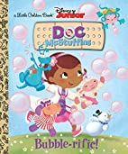 Bubble-rific! (Disney Junior: Doc…