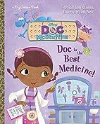 Doc Is the Best Medicine! (Disney Junior:…