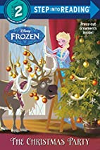 Frozen: The Christmas Party by Andrea…
