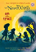Never Girls #10: On the Trail (Disney: The…
