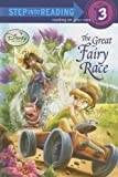 Tennant Redbank: The Great Fairy Race (Disney Fairies) (Step into Reading)
