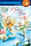 Redbank, Tennant: A Fairy Frost (Disney Fairies) (Step into Reading)