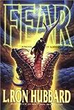 L. Ron Hubbard: Fear