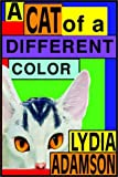 Lydia Adamson: A Cat Of A Different Color