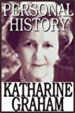 Katharine Graham: Personal History Part 1 Of 2