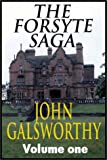 John Galsworthy: The Man Of Property - Forsyte Saga