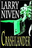 Larry Niven: Crashlander