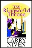 Larry Niven: The Ringworld Throne