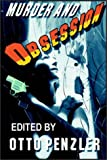 Penzler, Edited By Otto: Murder And Obsession