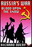 Richard Overy: Russia's War:  Blood Upon The Snow