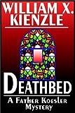 Kienzle, William X.: Deathbed