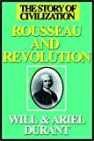 Durant, Will: Rousseau And Revolution Part 1 Of 3