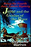 Stephanie Barron: Jane And The Genius Of The Place