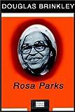 Douglas Brinkley: Rosa Parks