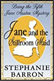 Barron, Stephanie: Jane And The Stillroom Maid