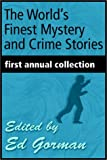Gorman, Ed: The World's Finest Mystery & Crime Stories - Vol. 1