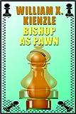 William X. Kienzle: Bishop As Pawn
