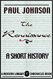 Paul Johnson: The Renaissance, a Short History