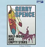 Gerry Spence: Half-Moon and Empty Stars