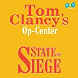 Tom Clancy: Op-Center: State of Siege (Op Center, 6)