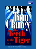 Tom Clancy: The Teeth of the Tiger (Unabridged on 14 CDs)
