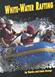 George, Linda: White-Water Rafting (Sports Alive!)
