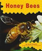 Honey Bees by Lola M. Schaefer