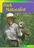 Dawson, Jim: Park Naturalist (Career Exploration)