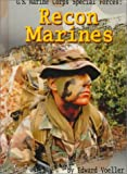 Voeller: U.S. Marine Corps Special Forces: Recon Marines (Warfare and Weapons)