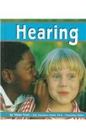 Hearing (The Senses) by Helen Frost