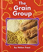 The Grain Group (Pebble Books) by Helen…