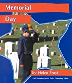 Memorial Day (National Holidays) by Helen…