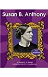 Saunders-Smith, Gail: Susan B. Anthony