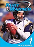 Schaefer, A. R.: Kurt Warner (Sports Heroes)