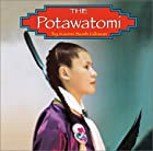 The Potawatomi (Native Peoples) by Karen&hellip;